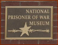 National Prisoner of War Museum Placard