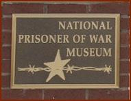 National Prisoner of War MuseumPlacard